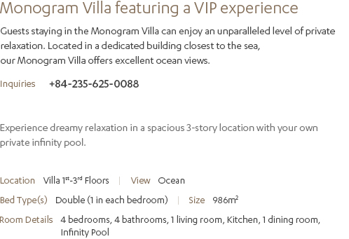 Monogram Villa Description
