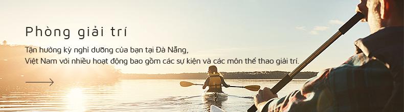 Phòng giải trí - Tận hưởng kỳ nghỉ dưỡng của bạn tại Đà Nẵng, Việt Nam với nhiều hoạt động bao gồm các sự kiện và các môn thể thao giải trí.